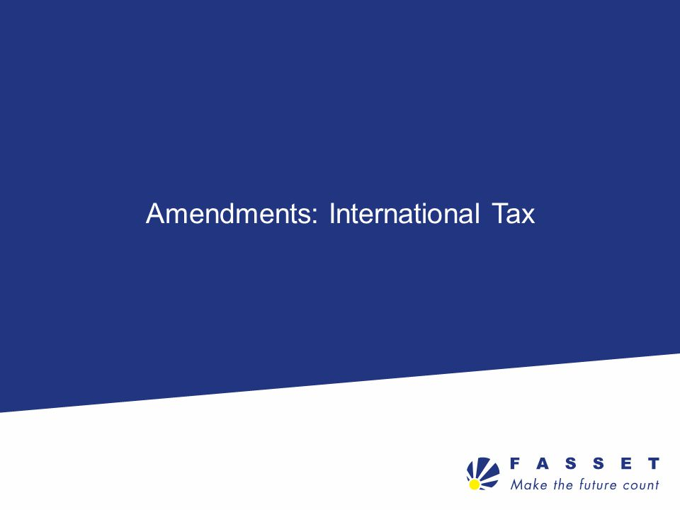 Amendments: International Tax