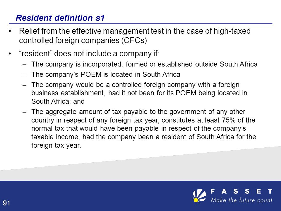 Resident definition s1 Relief from the effective management test in the case of high-taxed controlled foreign companies (CFCs)