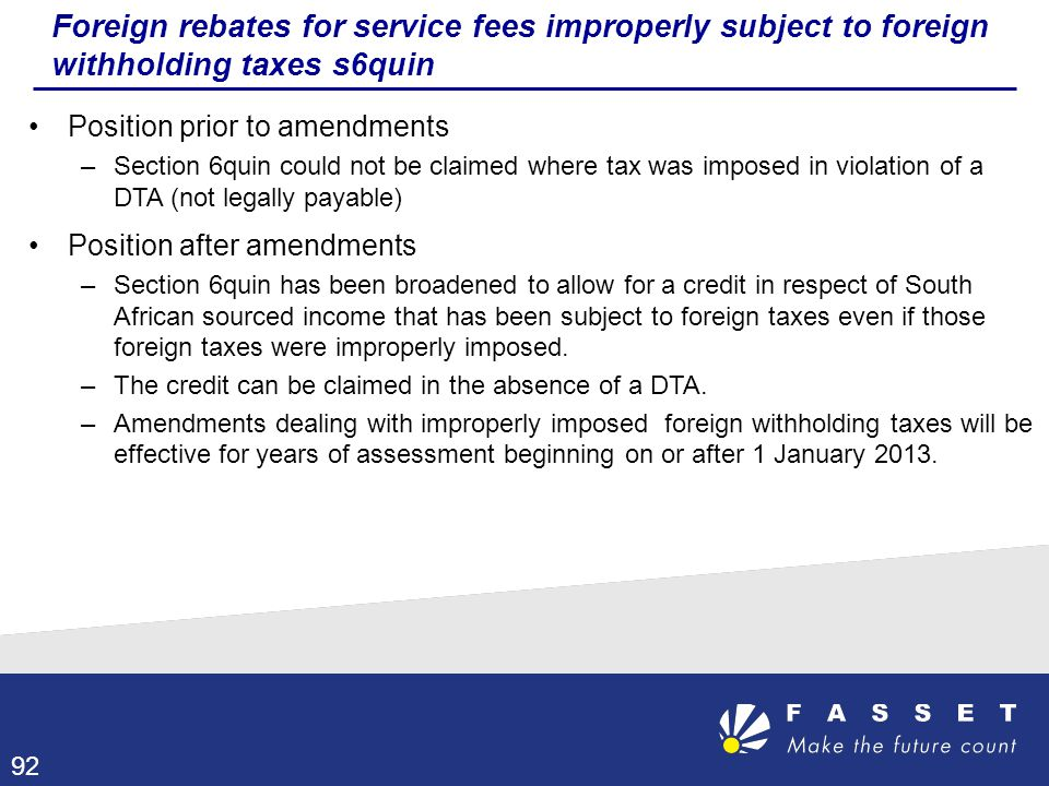 Foreign rebates for service fees improperly subject to foreign withholding taxes s6quin