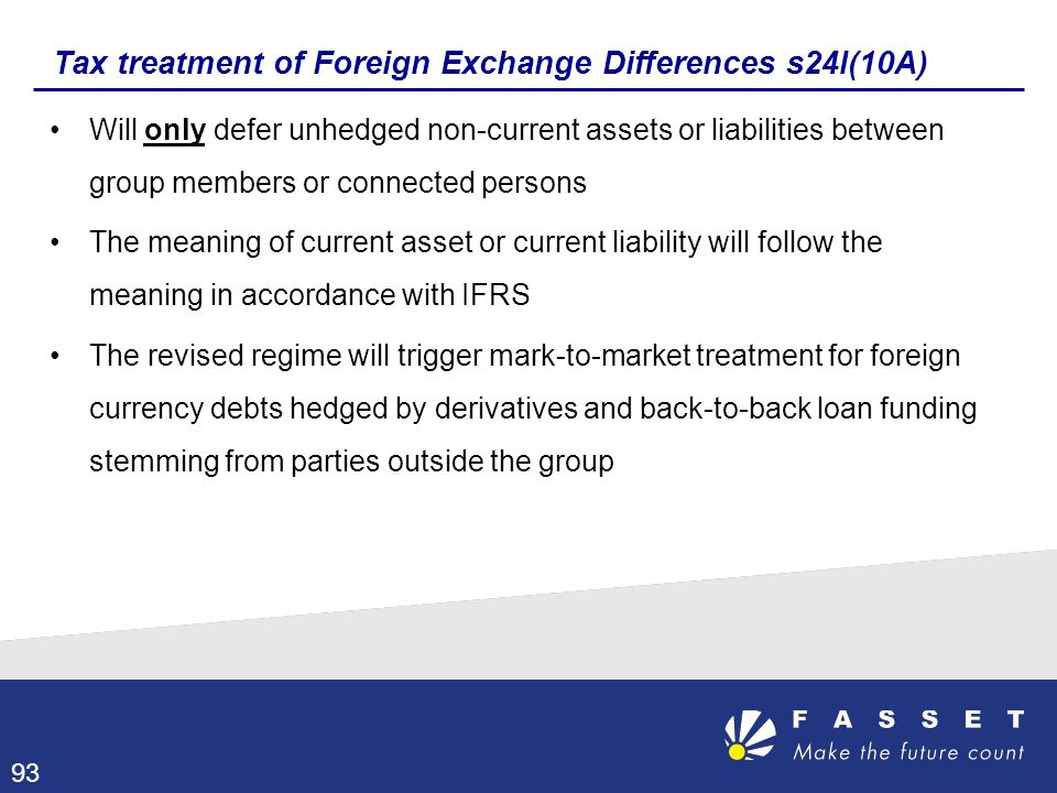 Tax treatment of Foreign Exchange Differences s24I(10A)