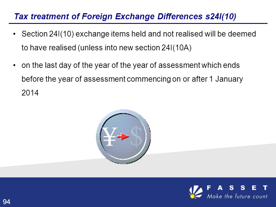 Tax treatment of Foreign Exchange Differences s24I(10)
