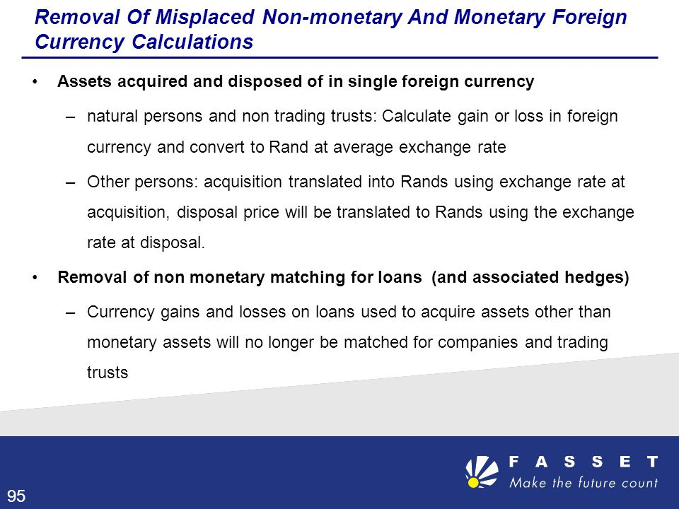 Removal Of Misplaced Non-monetary And Monetary Foreign Currency Calculations