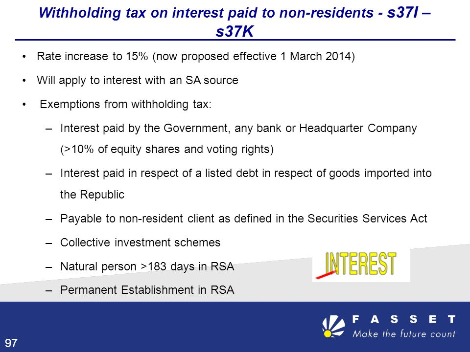 Withholding tax on interest paid to non-residents - s37I – s37K