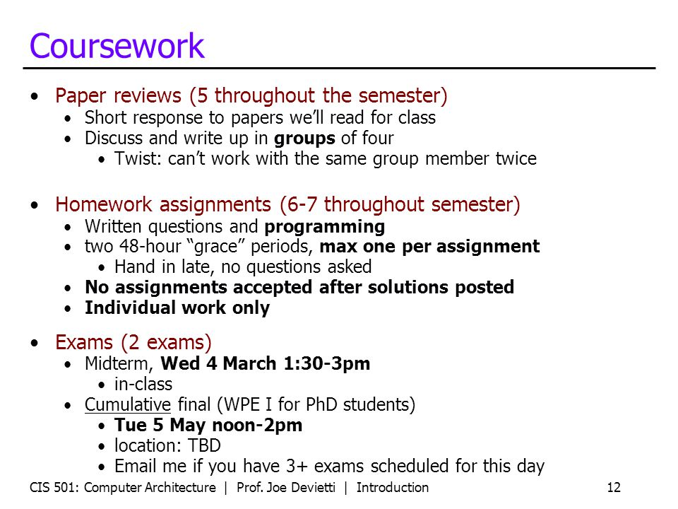 Coursework Paper reviews (5 throughout the semester)