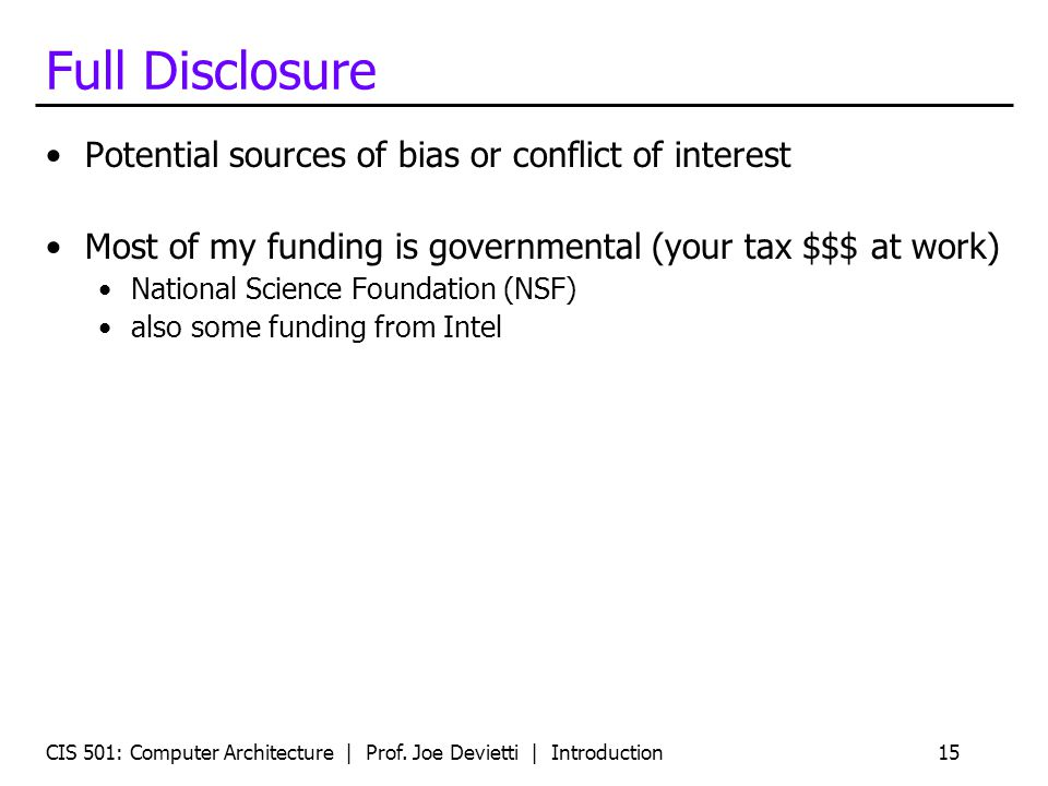 Full Disclosure Potential sources of bias or conflict of interest