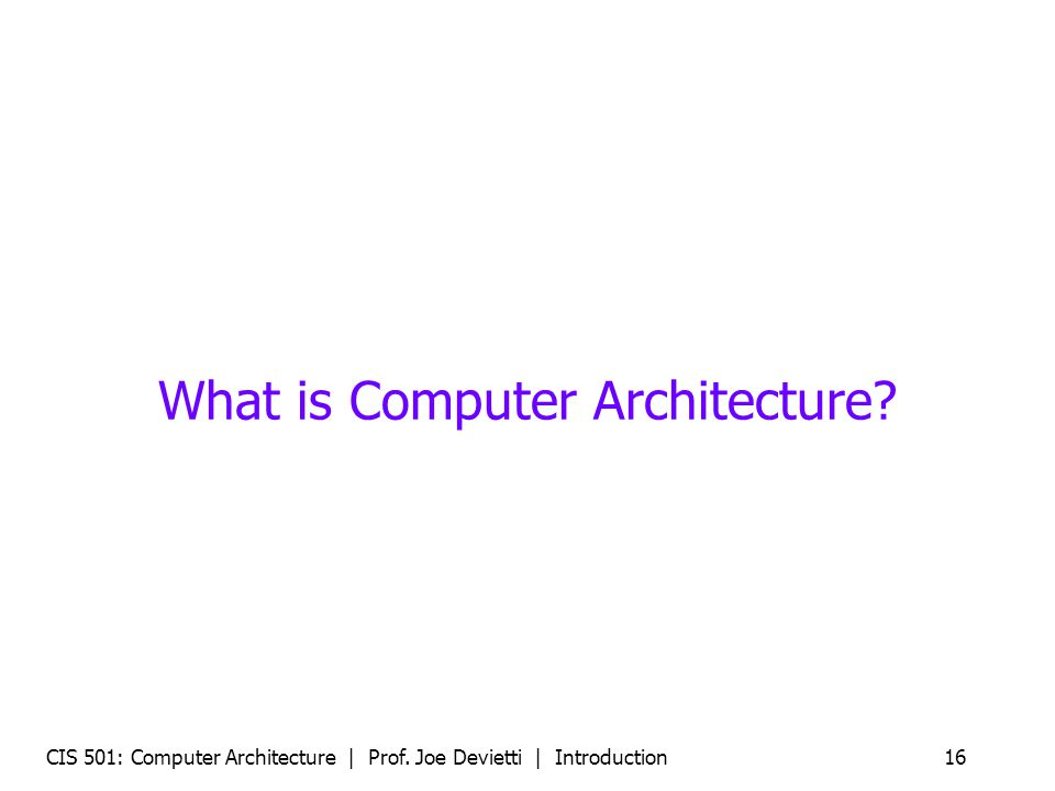 What is Computer Architecture