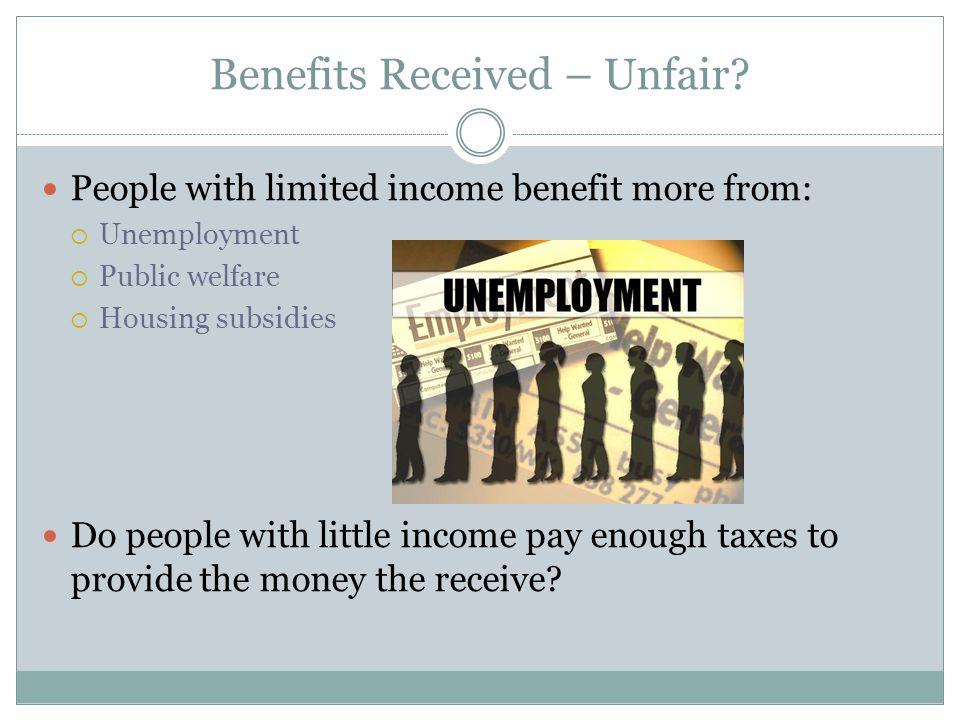Benefits Received – Unfair