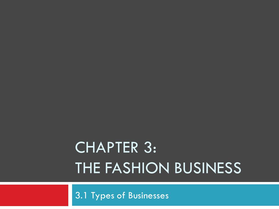 Chapter 3: The Fashion Business