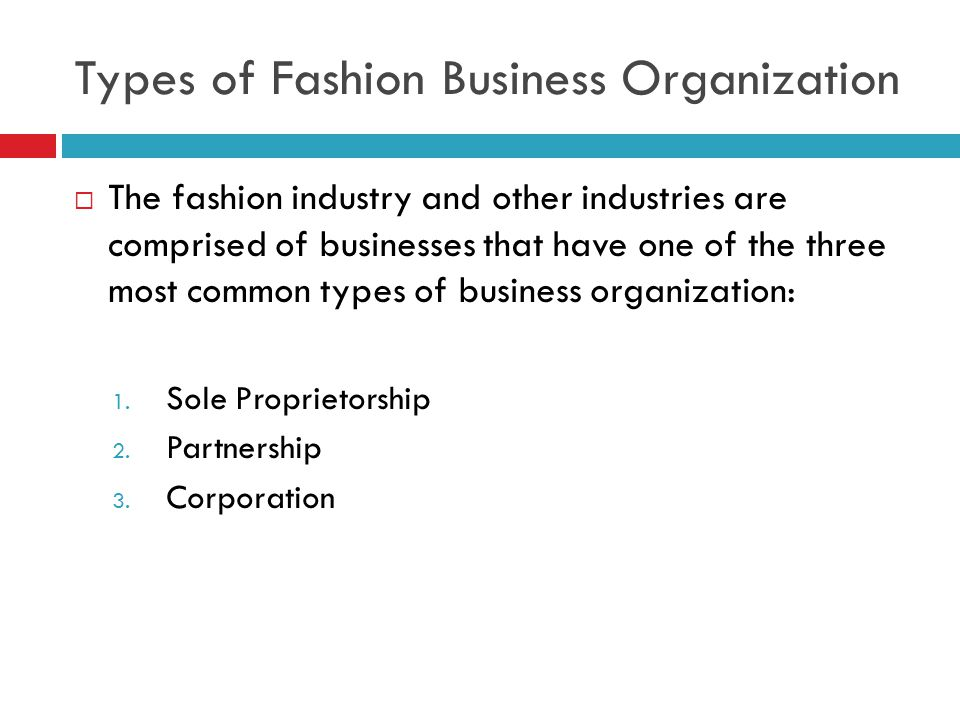 Types of Fashion Business Organization
