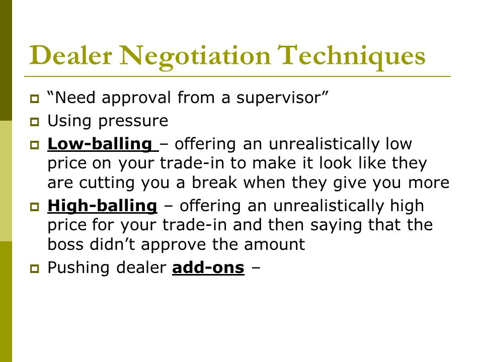 Dealer Negotiation Techniques
