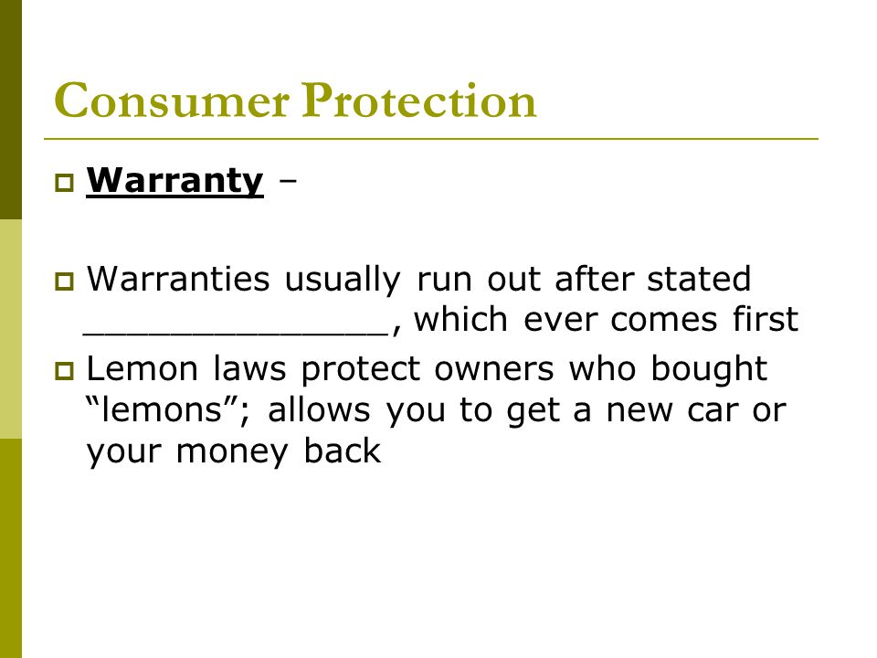 Consumer Protection Warranty –