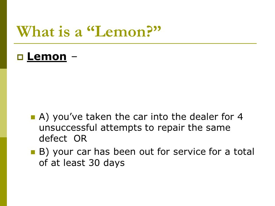 What is a Lemon Lemon –