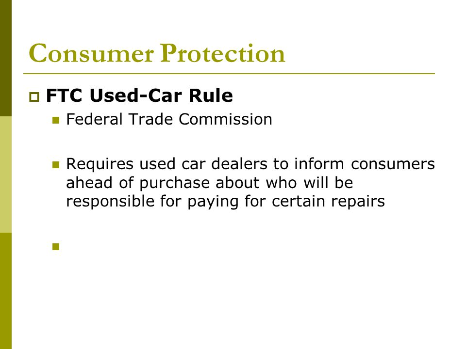 Consumer Protection FTC Used-Car Rule Federal Trade Commission