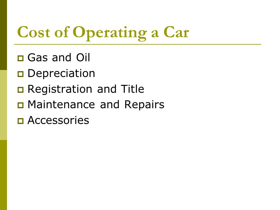 Cost of Operating a Car Gas and Oil Depreciation