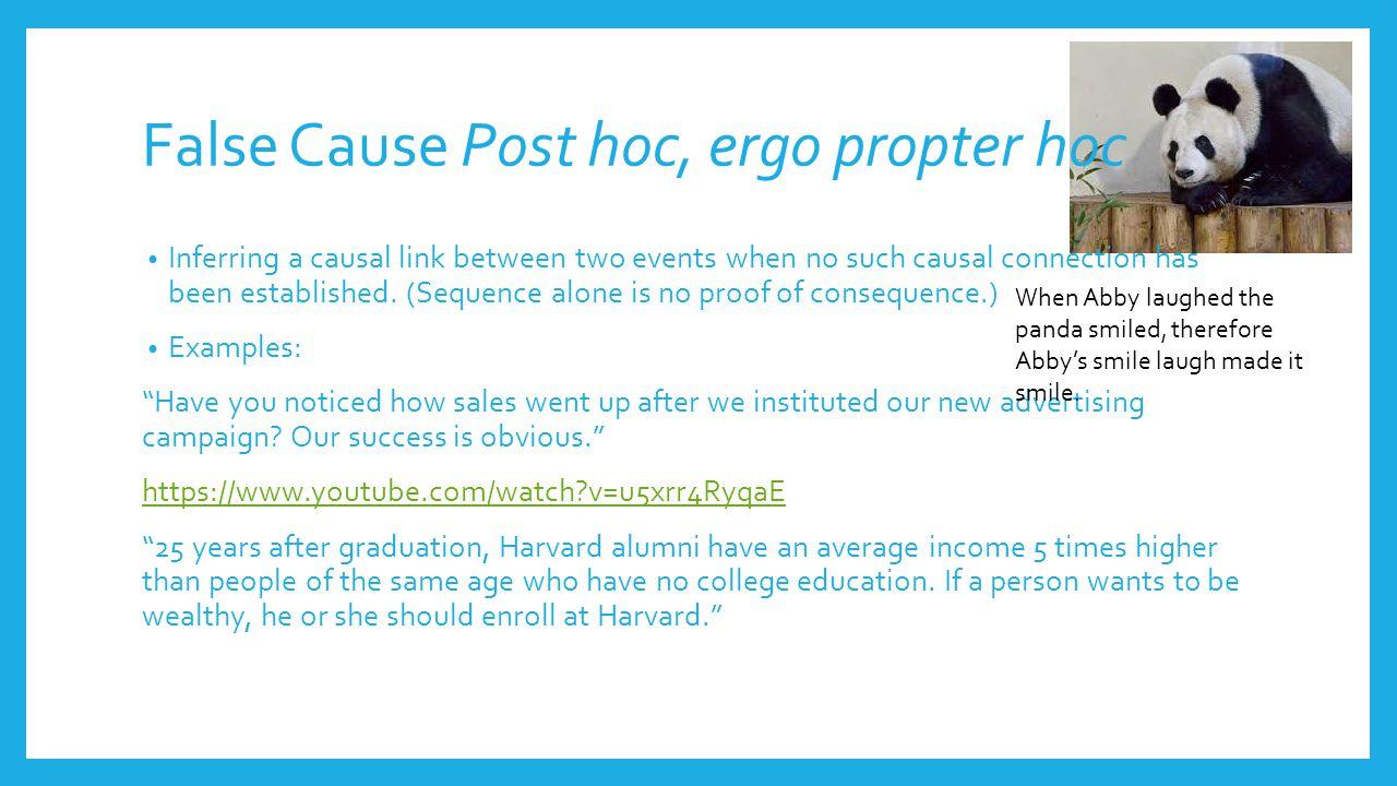 False Cause Post hoc, ergo propter hoc