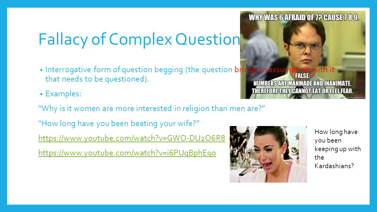 Fallacy of Complex Question