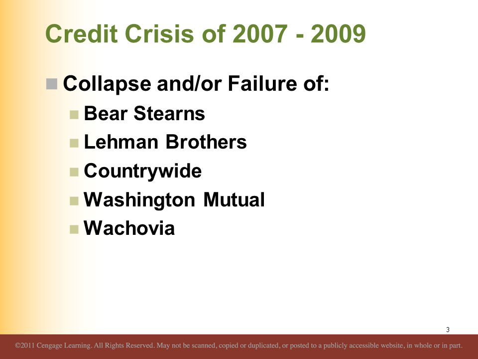 Credit Crisis of 2007 - 2009 Collapse and/or Failure of: Bear Stearns