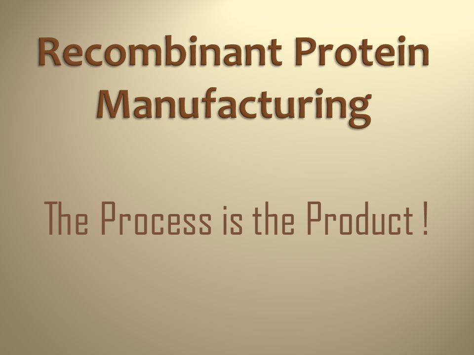 Recombinant Protein Manufacturing