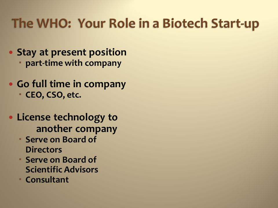 The WHO: Your Role in a Biotech Start-up