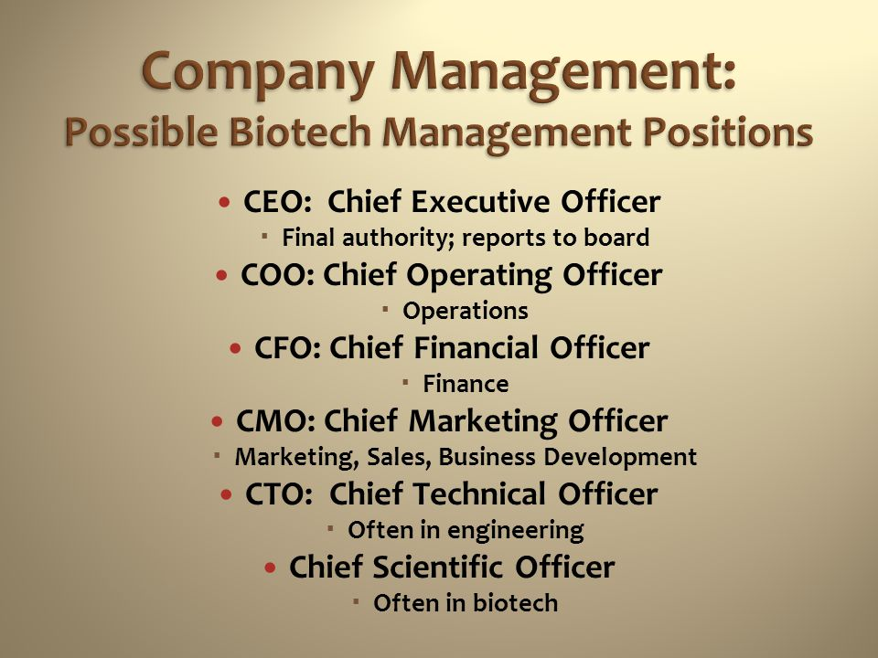 Company Management: Possible Biotech Management Positions