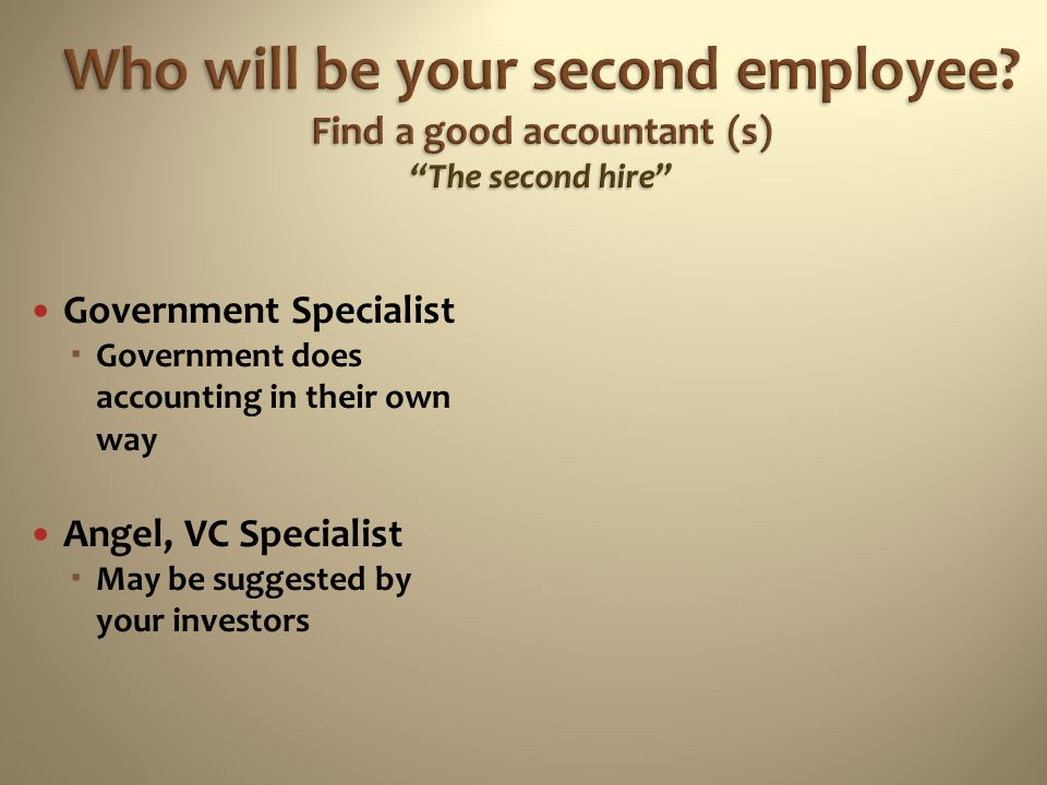 Who will be your second employee