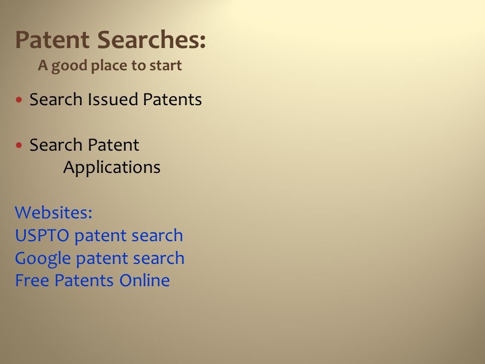 Patent Searches: Search Issued Patents Search Patent Applications