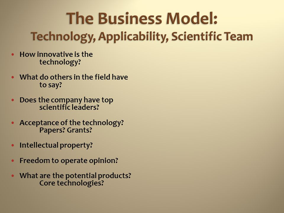 The Business Model: Technology, Applicability, Scientific Team