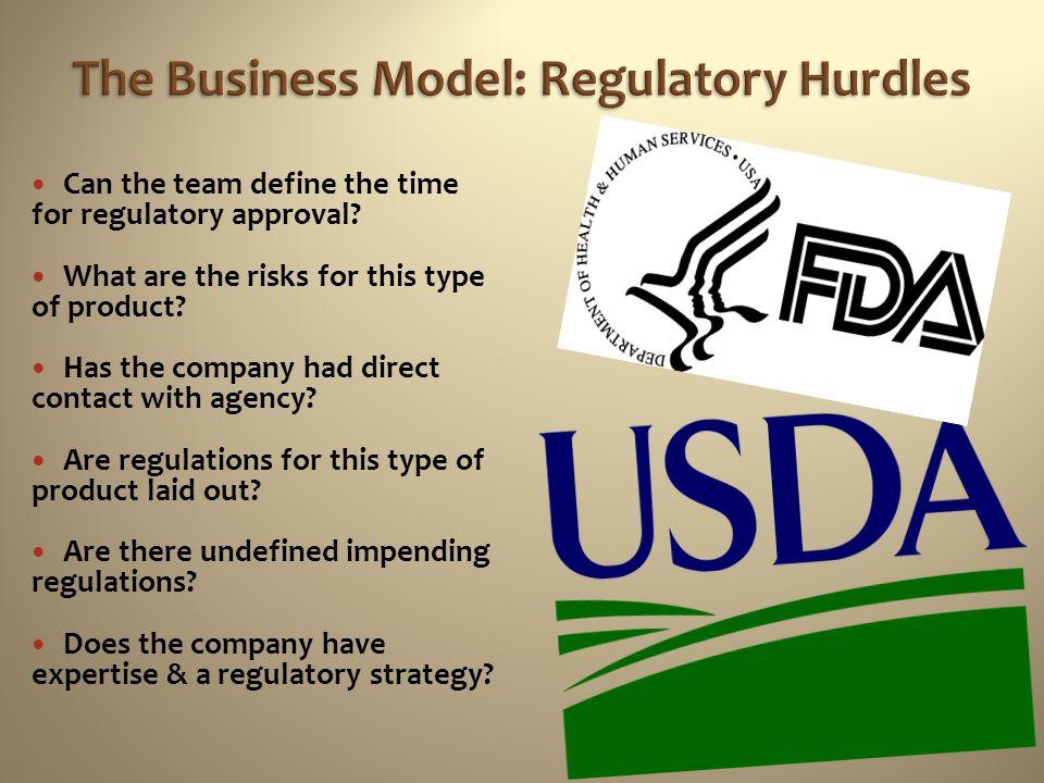 The Business Model: Regulatory Hurdles