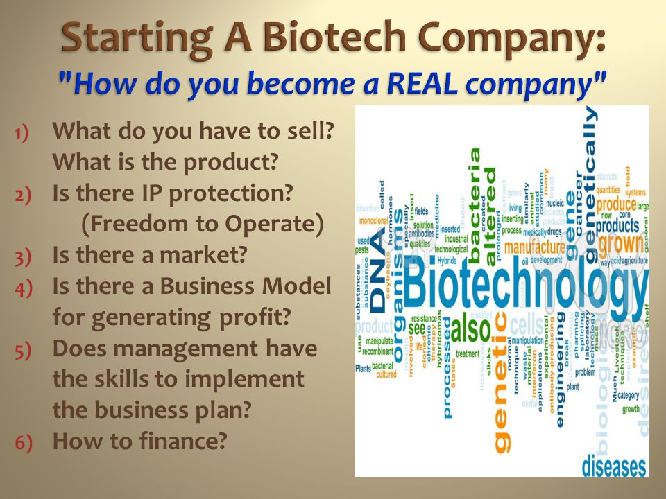 Starting A Biotech Company: How do you become a REAL company
