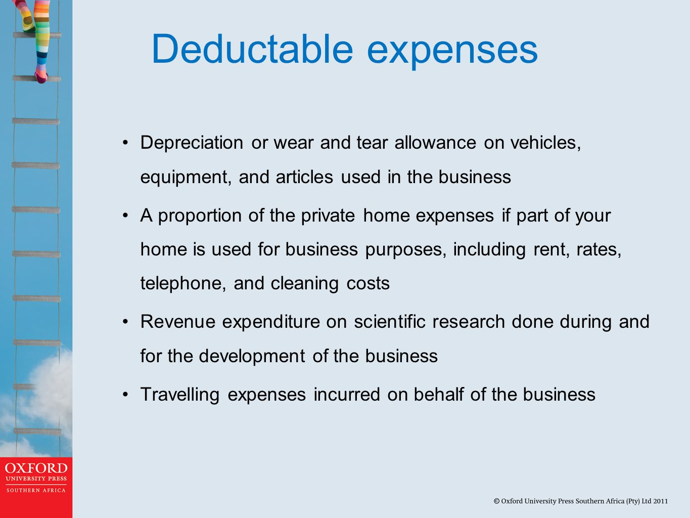 Deductable expenses Depreciation or wear and tear allowance on vehicles, equipment, and articles used in the business.