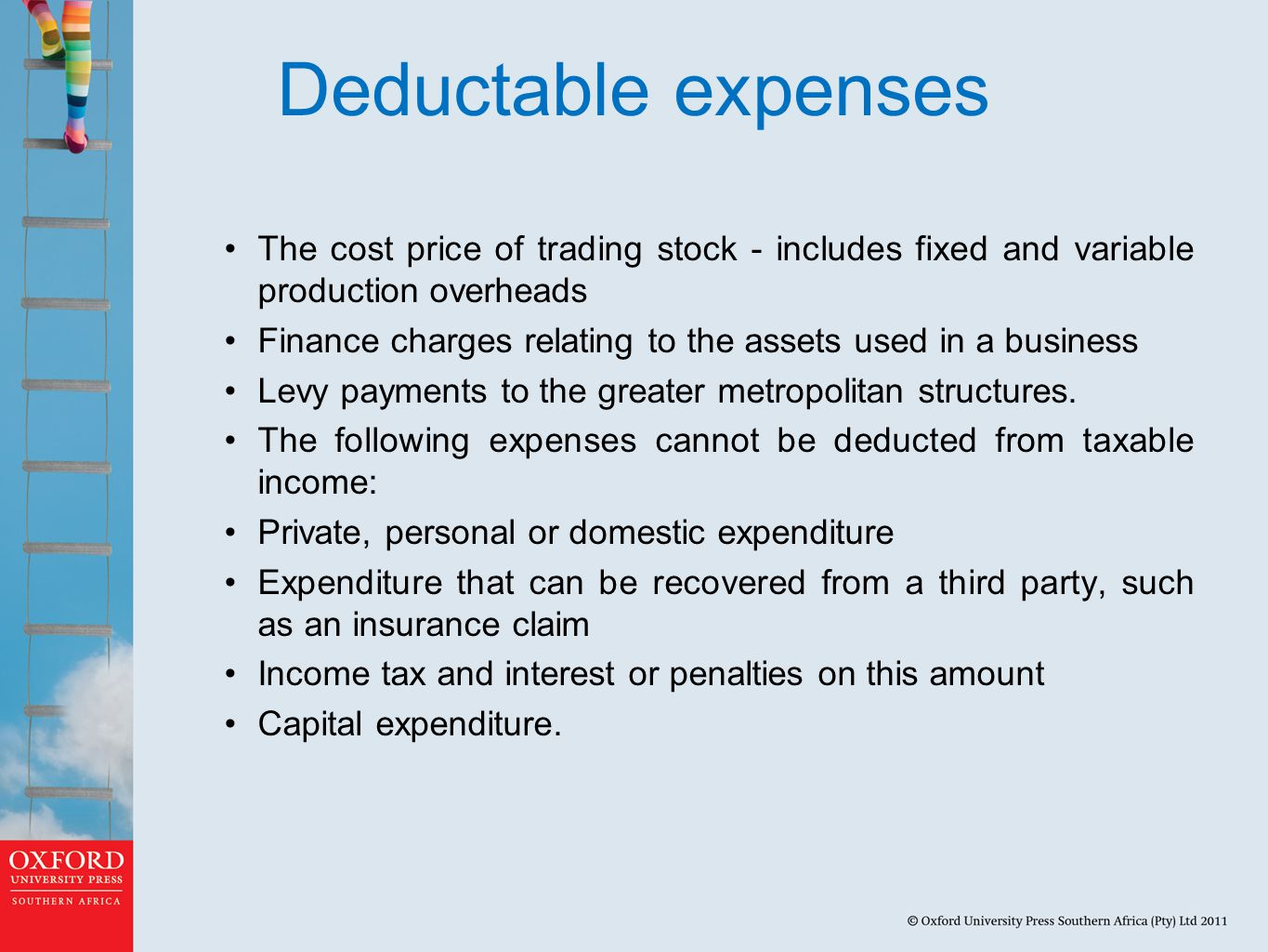Deductable expenses The cost price of trading stock - includes fixed and variable production overheads.