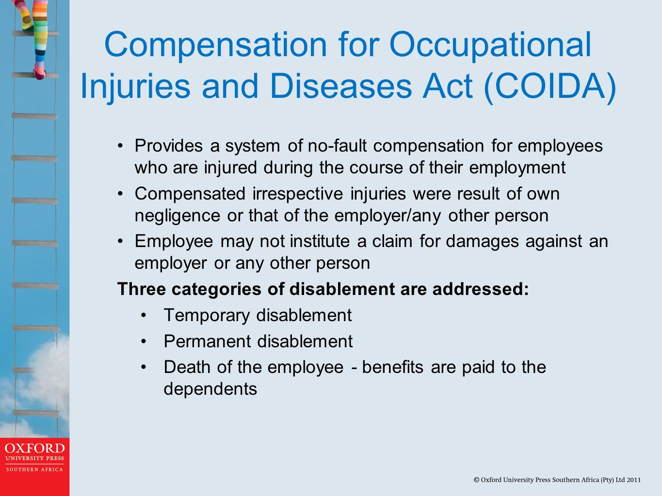 Compensation for Occupational Injuries and Diseases Act (COIDA)