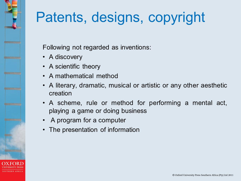 Patents, designs, copyright