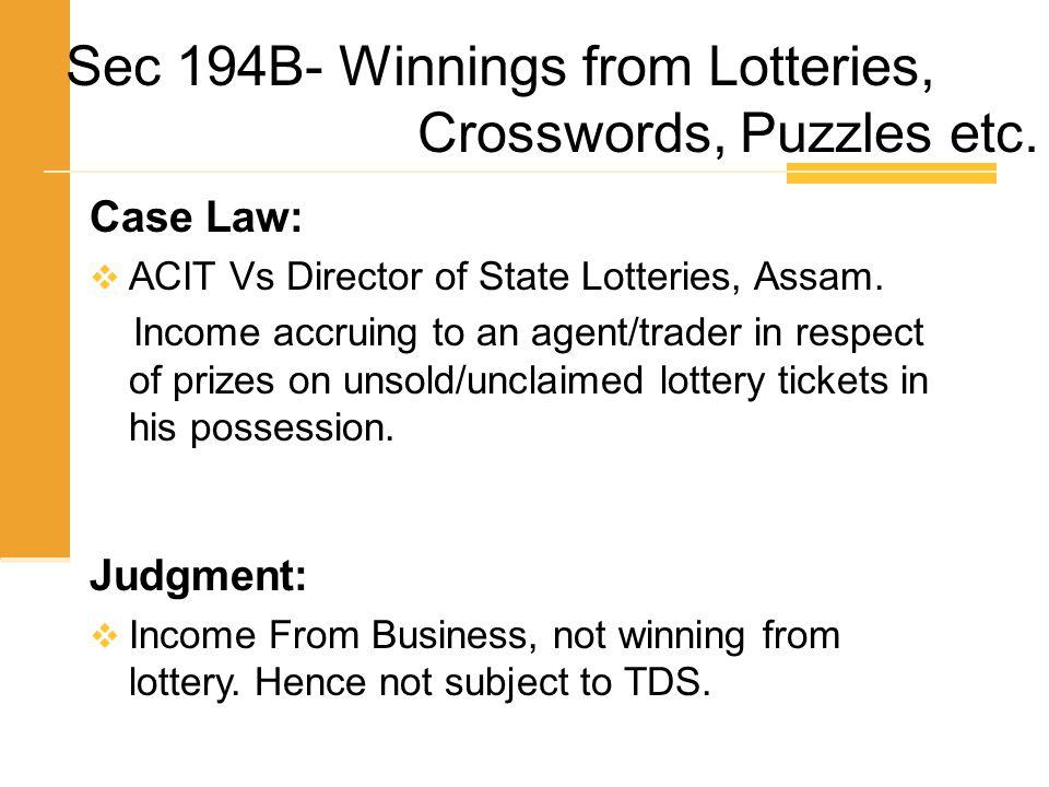 Sec 194B- Winnings from Lotteries, Crosswords, Puzzles etc.