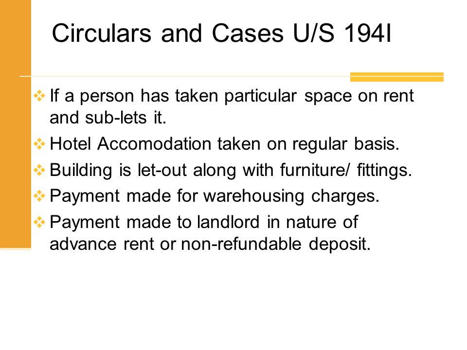 Circulars and Cases U/S 194I
