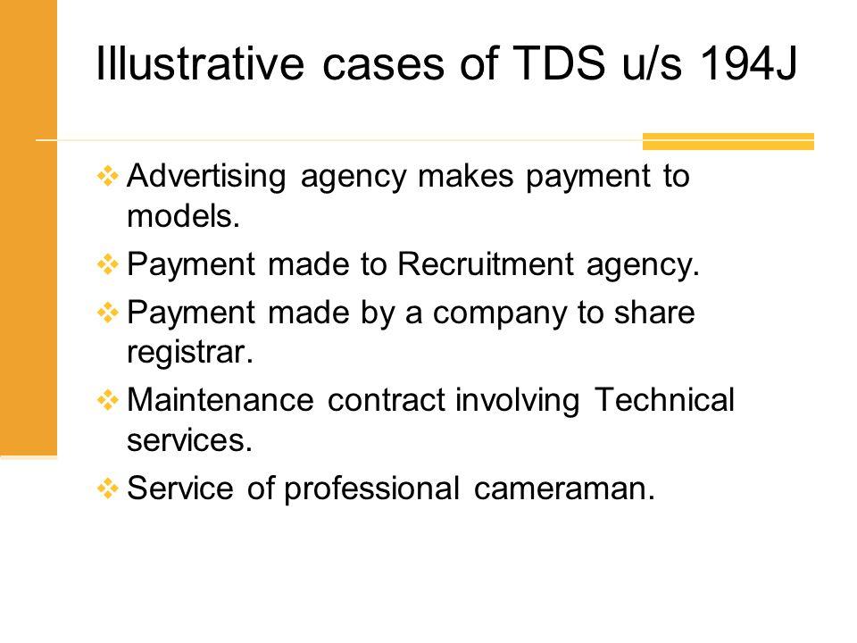 Illustrative cases of TDS u/s 194J
