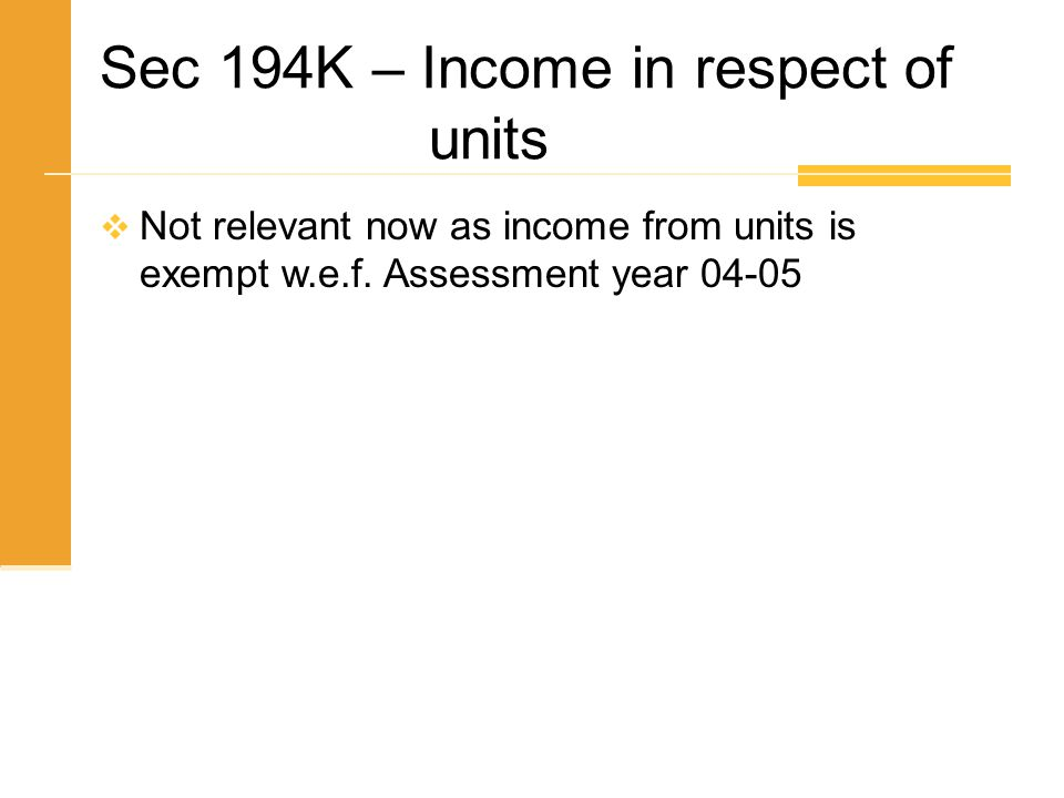 Sec 194K – Income in respect of units