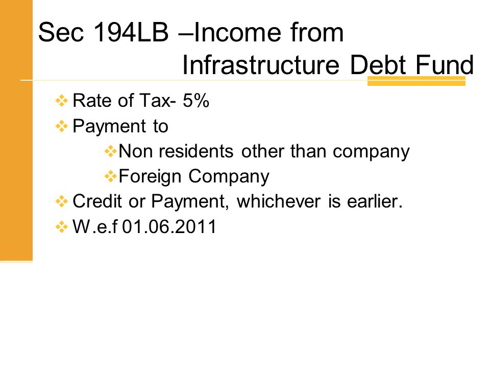 Sec 194LB –Income from Infrastructure Debt Fund