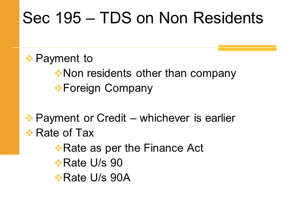 Sec 195 – TDS on Non Residents