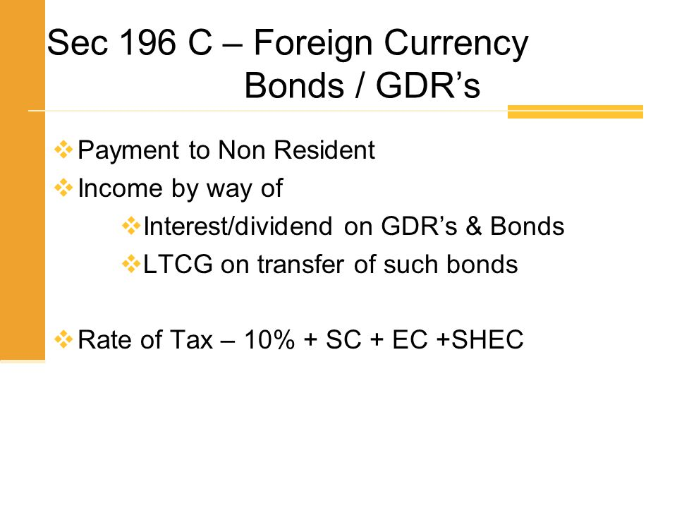 Sec 196 C – Foreign Currency Bonds / GDR's