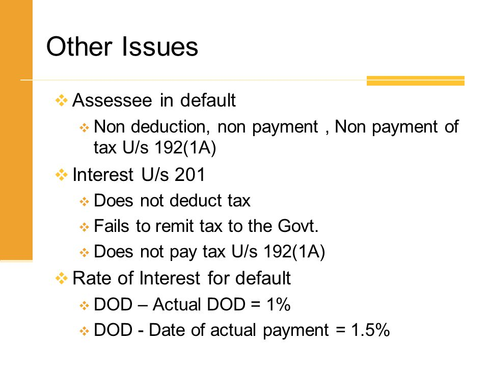 Other Issues Assessee in default Interest U/s 201