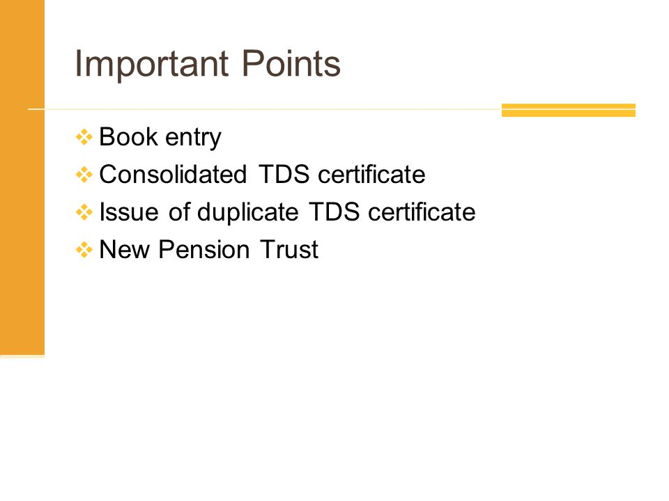 Important Points Book entry Consolidated TDS certificate