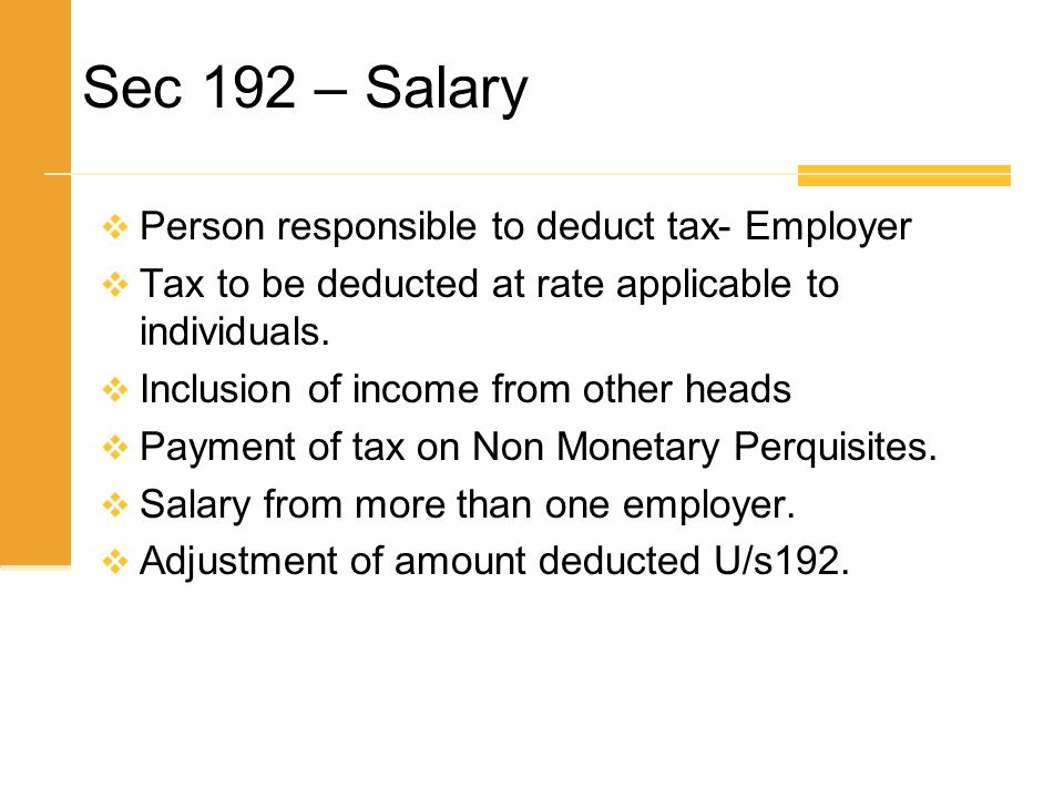 Sec 192 – Salary Person responsible to deduct tax- Employer