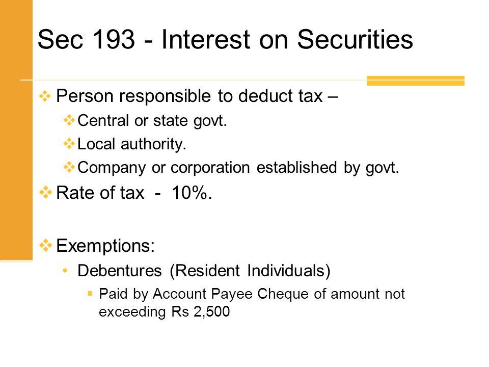Sec 193 - Interest on Securities