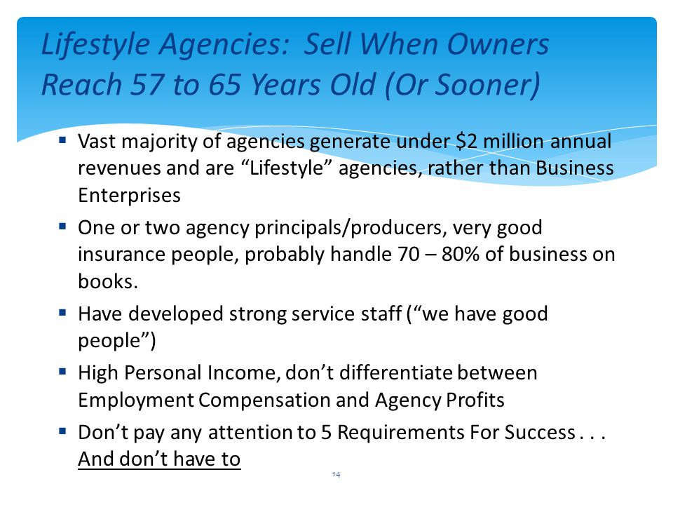 Lifestyle Agencies: Sell When Owners Reach 57 to 65 Years Old (Or Sooner)