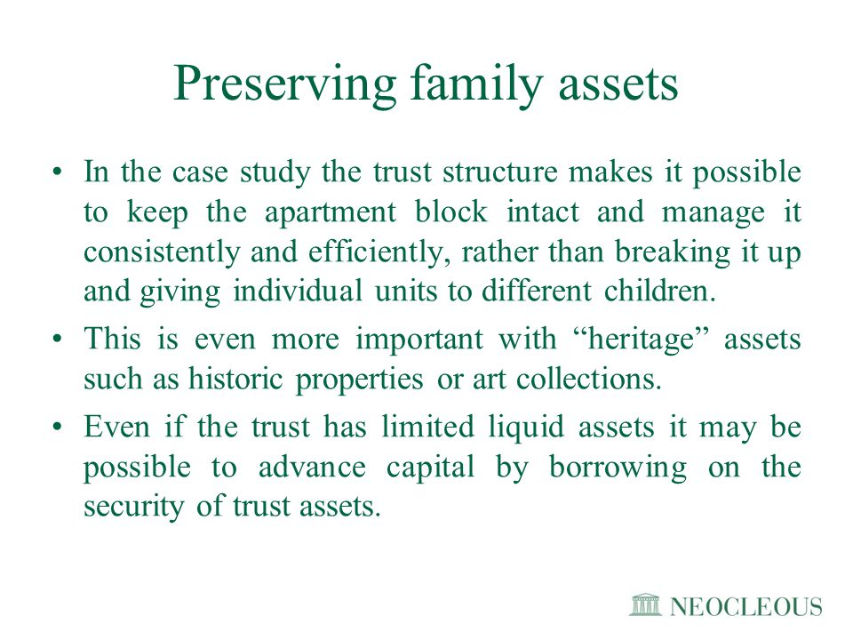 Preserving family assets