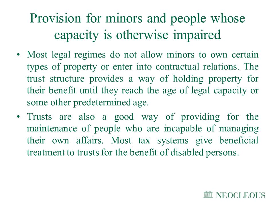 Provision for minors and people whose capacity is otherwise impaired