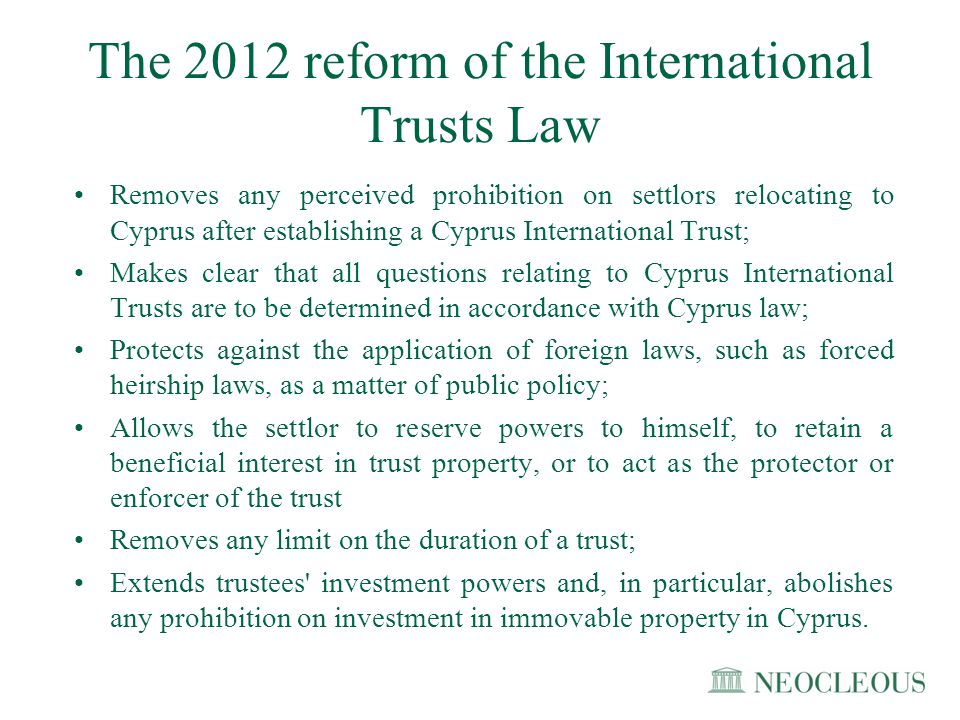 The 2012 reform of the International Trusts Law