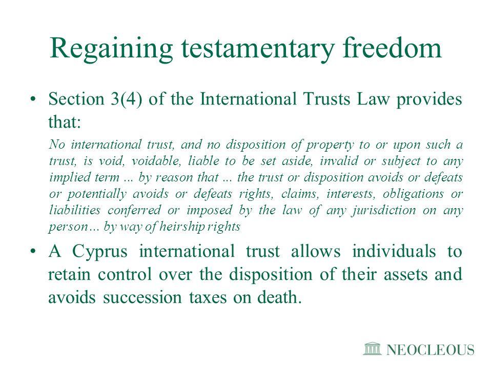 Regaining testamentary freedom