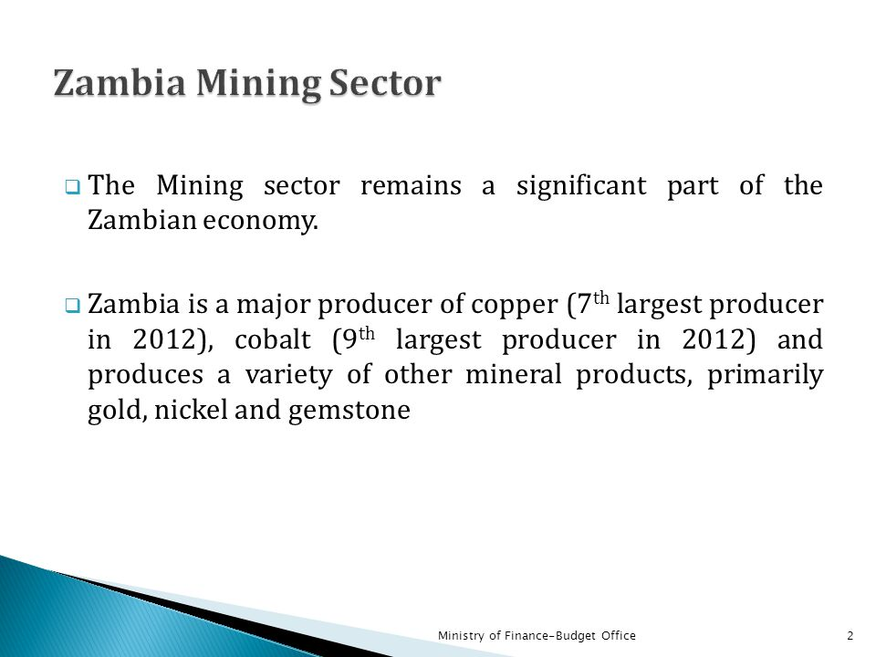 Zambia Mining Sector The Mining sector remains a significant part of the Zambian economy.